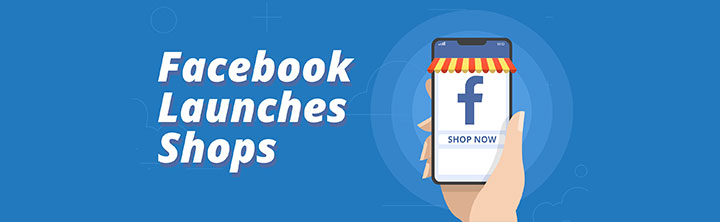 Facebook Shops: The Latest Way to Fulfill Hassle-free Online Shopping